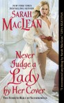 Never Judge a Lady... by Sarah MacLean