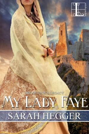 MyLadyFaye - SarahHegger