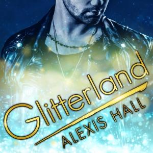 Alexis-Hall,-GLITTERLAND-online-usage-800x800
