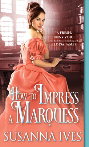 how-to-impress-a-marquess