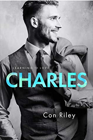charles learning to love